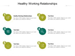 Healthy Working Relationships Ppt Powerpoint Presentation Pictures Clipart Images Cpb