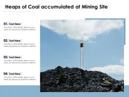 Heaps Of Coal Accumulated At Mining Site