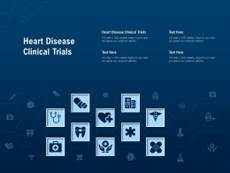 Heart Disease Clinical Trials Ppt Powerpoint Presentation Infographics Files
