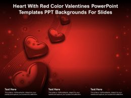 Heart With Red Color Valentines Powerpoint Templates Ppt Backgrounds For Slides