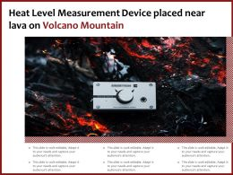 Heat Level Measurement Device Placed Near Lava On Volcano Mountain