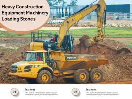 Heavy Construction Equipment Machinery Loading Stones