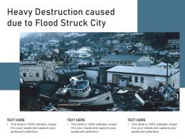 Heavy Destruction Caused Due To Flood Struck City