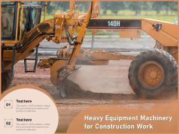 Heavy Equipment Machinery For Construction Work