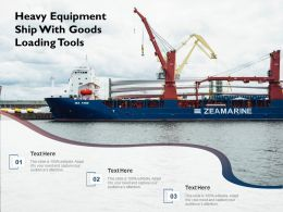 Heavy Equipment Ship With Goods Loading Tools