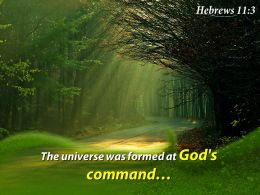 Hebrews 11 3 The Universe Was Formed Powerpoint Church Sermon