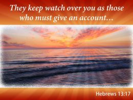 Hebrews 13 17 They Keep Watch Over Powerpoint Church Sermon