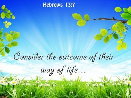 Hebrews 13 7 Their way of life PowerPoint Church Sermon