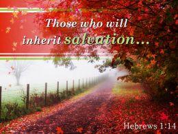 Hebrews 1 14 Those Who Will Inherit Salvation Powerpoint Church Sermon