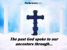Hebrews 1 1 The Past God Spoke Powerpoint Church Sermon