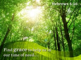 Hebrews 4 16 Find grace to help PowerPoint Church Sermon