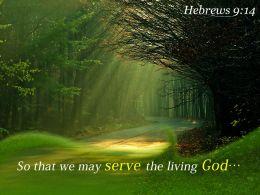 Hebrews 9 14 So That We May Serve Powerpoint Church Sermon