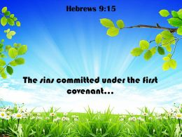 Hebrews 9 15 The Sins Committed Under Powerpoint Church Sermon