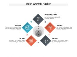 Heck Growth Hacker Ppt Powerpoint Presentation Infographic Template Slideshow Cpb