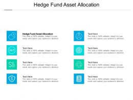 Hedge Fund Asset Allocation Ppt Powerpoint Presentation Infographic Template Grid Cpb