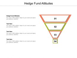 Hedge Fund Attitudes Ppt Powerpoint Presentation Gallery Clipart Images Cpb