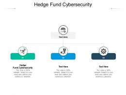 Hedge Fund Cybersecurity Ppt Powerpoint Presentation Icon Ideas Cpb