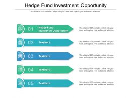 Hedge Fund Investment Opportunity Ppt Powerpoint Presentation Infographics Cpb