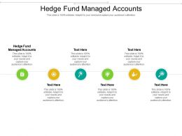 Hedge Fund Managed Accounts Ppt Powerpoint Presentation Gallery Brochure Cpb