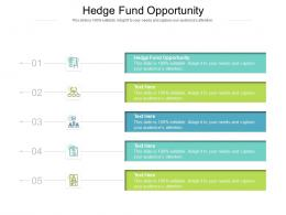 Hedge Fund Opportunity Ppt Powerpoint Presentation Show Design Templates Cpb