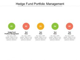 Hedge Fund Portfolio Management Ppt Powerpoint Presentation Show Gridlines Cpb