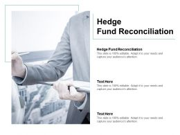 Hedge Fund Reconciliation Ppt Powerpoint Presentation Show Slides Cpb