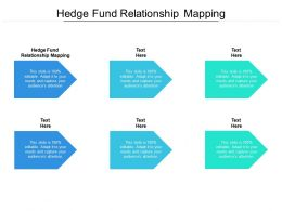 Hedge Fund Relationship Mapping Ppt Powerpoint Presentation Layouts Professional Cpb