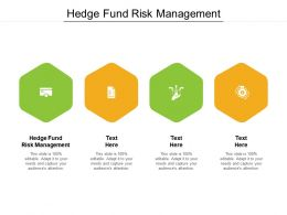Hedge Fund Risk Management Ppt Powerpoint Presentation Icon Gridlines Cpb