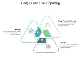 Hedge Fund Risk Reporting Ppt Powerpoint Presentation Professional Designs Cpb