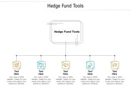 Hedge Fund Tools Ppt Powerpoint Presentation Layouts Graphics Tutorials Cpb
