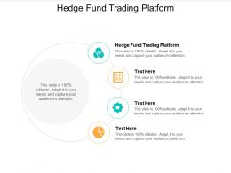 Hedge Fund Trading Platform Ppt Powerpoint Presentation Show Slides Cpb