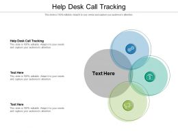 Help Desk Call Tracking Ppt Powerpoint Presentation Pictures Example Cpb