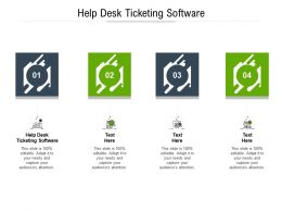 Help Desk Ticketing Software Ppt Powerpoint Presentation File Gallery Cpb