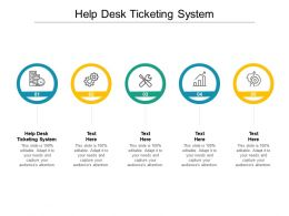 Help Desk Ticketing System Ppt Powerpoint Presentation Slides Graphics Example Cpb