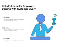 Helpdesk Icon For Employee Dealing With Customer Query
