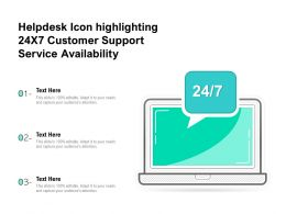 Helpdesk Icon Highlighting 24X7 Customer Support Service Availability