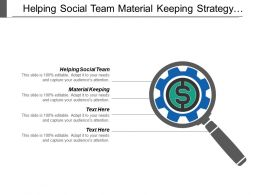 Helping Social Team Material Keeping Strategy Green Increased Income