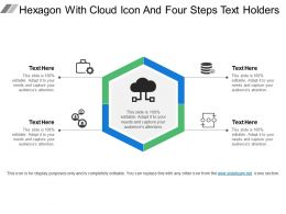 Hexagon With Cloud Icon And Four Steps Text Holders