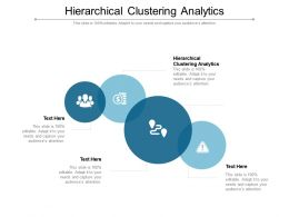 Hierarchical Clustering Analytics Ppt Powerpoint Presentation Slides Designs Download Cpb