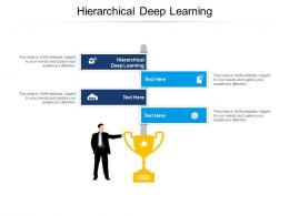 Hierarchical Deep Learning Ppt Powerpoint Presentation Summary Skills Cpb