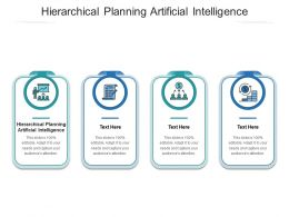 Hierarchical Planning Artificial Intelligence Ppt Powerpoint Presentation Outline Format Cpb