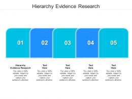 Hierarchy Evidence Research Ppt Powerpoint Presentation File Layout Ideas Cpb