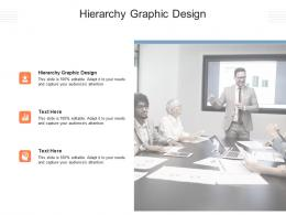 Hierarchy Graphic Design Ppt Powerpoint Presentation Outline Graphic Tips Cpb