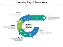 Hierarchy Payroll Deductions Ppt Powerpoint Presentation Icon Background Designs Cpb