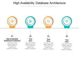 High Availability Database Architecture Ppt Powerpoint Presentation Graphic Cpb