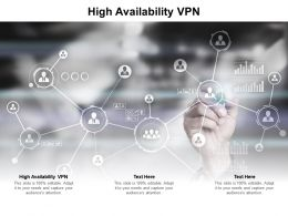 High Availability VPN Ppt Powerpoint Presentation Inspiration Summary Cpb