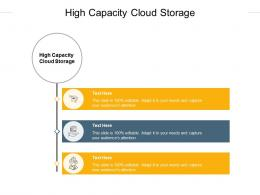 High Capacity Cloud Storage Ppt Powerpoint Presentation Summary Gallery Cpb