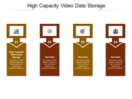 High Capacity Video Data Storage Ppt Powerpoint Presentation Icon Graphics Example Cpb