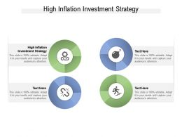 High Inflation Investment Strategy Ppt Powerpoint Presentation Ideas Slides Cpb
