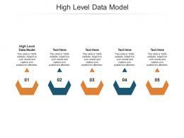 High Level Data Model Ppt Powerpoint Presentation Portfolio Deck Cpb